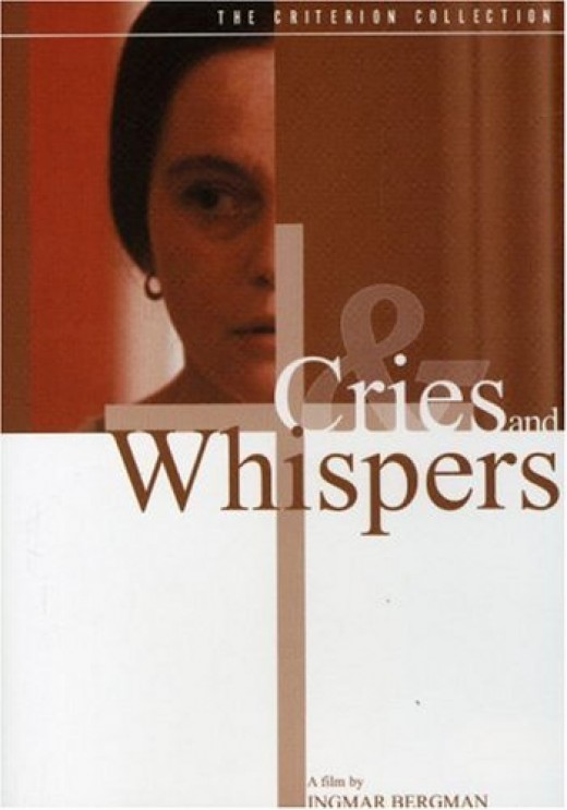 Cries and Whispers Directed by Ingmar Bergman