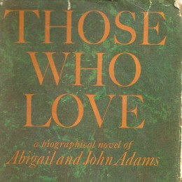 The letters of John and Abigail Adams are strong witness to the lost art of written communication.