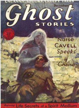 "Cover of the pulp magazine Ghost Stories (December 1929, vol. 7, no. 6)) featuring ""Nurse Cavell Speaks"" by 'Cheiro.'"