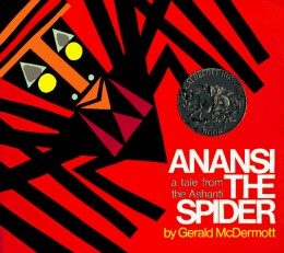 Anansi the Spider is an African folktale retold by Gerald McDermott.