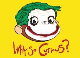 why so curious george joker monkey