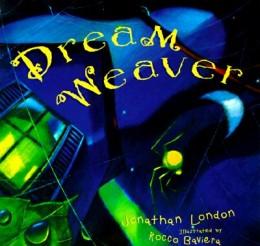 Dream Weaver by Jonathan London