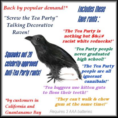 Screw the Tea Party Talking Decorative Raven