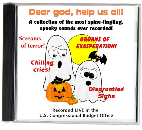 """Dear God, help us all!"" Congressional budge office scary sounds CD"