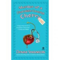 Murder of a Chocolate-Covered Cherry, by Denise Swanson. Review