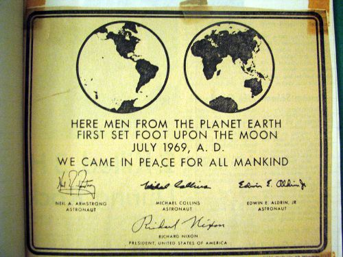 """We Came In Peace for All Mankind"""