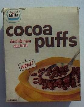 """General Mills Cocoa Puffs without the goofy bird whose, """"I'm cuck-oo for cocoa puffs,"""" became a cereal catch-phrase in America."""