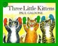 Three Little Kittens by Paul Galdone