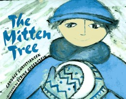 The Mitten Tree by Candice Christiansen