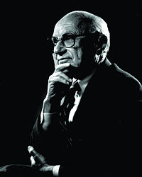 MILTON FRIEDMAN Chicago School of Economic 1912 - 2006