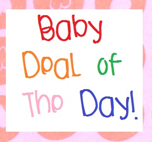 Baby Deal of The Day!