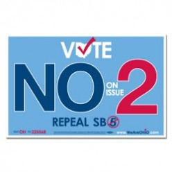 "Voting ""no"" on Issue 2 would repeal Senate Bill 5"
