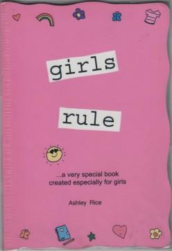 Girls Rule by Ashley Rice