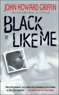 Black Like Me: The Book that Changed Racism in America