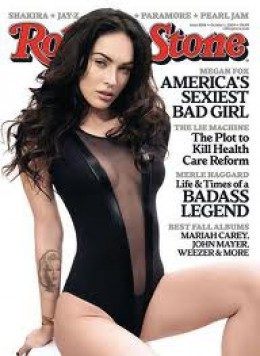 Actress Megan Fox and her obvious sex appeal on the cover of Rolling Stone a couple of years back.