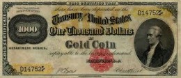 This is the 1882 $1,000 Gold Certificate.