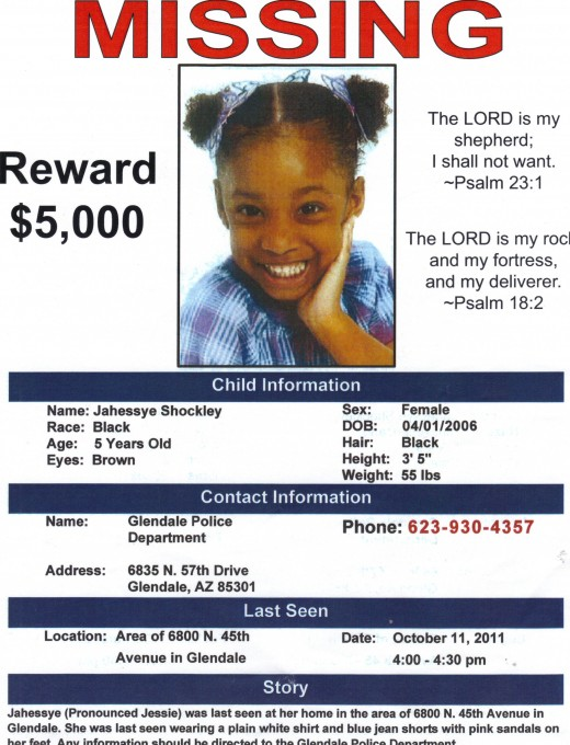 "Jahessye Shockley has been missing since 10/11/11 from Glendale AZ. She is five years old, has black hair and brown eye's. She is 3'5"" inches. She was last seen wearing a plain white shirt and blue jean shorts and had pink sandals on her feet."