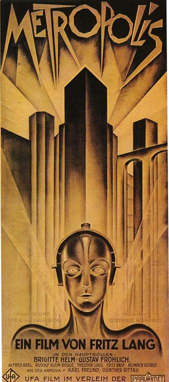 Metropolis (1927) Directed by Fritz Lang