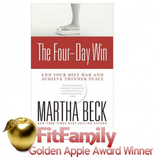 """The Four-Day Win"" by Martha Beck is a FitFamily Golden Apple Award winning product for supporting fit, healthy families."