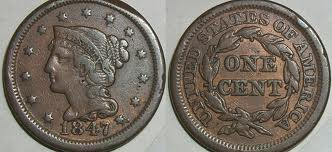 This is the 1847 large cent that has the Braided Hair Design.