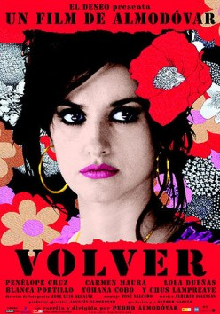 Volver (2006) Directed Pedro Almodovar movie review