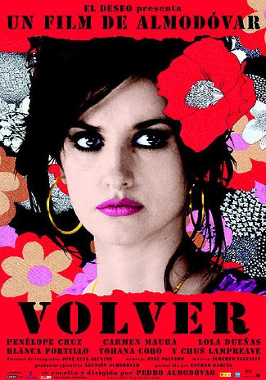 Volver (2006) Directed Pedro Almodovar