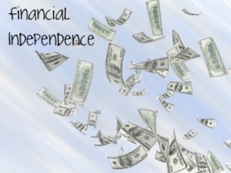 Financial Independence is always within reach, you just have to work for it.