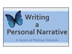 Writing Tutorials: Personal Narratives and Essays, How to Write a Story