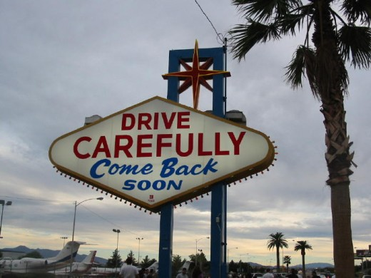 Sign seen when leaving Las Vegas...