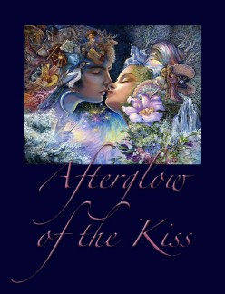 Afterglow Of The Kiss