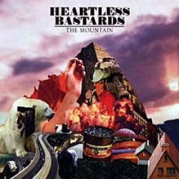 The Mountain  Heartless Bastards