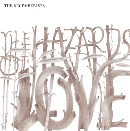 The Hazards of Love - The Decembrists