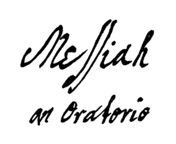 "The original title page of the ""Messiah"" written in George Handel's own hand."