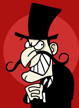 A stereotypical caricature of a villain (i.e. generic melodrama villain stock character, with handlebar moustache and black top-hat).