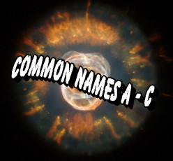 What is a Nebula? Common Names for Nebulae A-C and Their Information