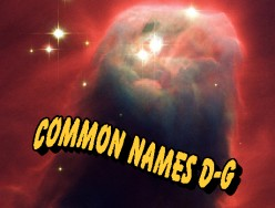 What is a Nebula? Common Names for Nebulae D-G and Their Information