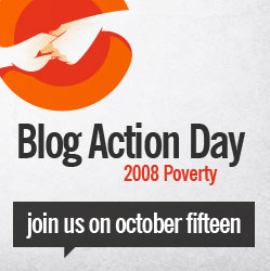 Blog Action Day Poverty 08 - Join Us!