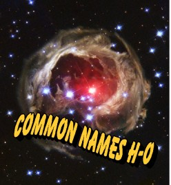 What is a Nebula? Common Names for Nebulae H-O and Their Information