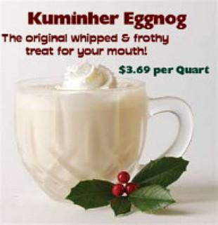 Khuminher Eggnog..its Mmmm, mmmm delicious!