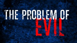 Philosophy: The problem of evil
