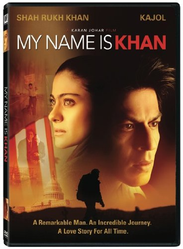 "In My Name is Khan, Rizwan Khan goes on a mission to tell the President, ""My name is Khan and I am not a terrorist."""
