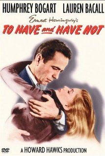 Poster for Howard Hawk's To Have And Have Not