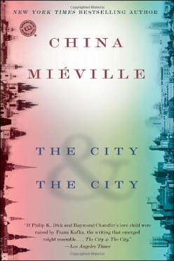 'The City & the City', by China Mièville
