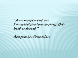 An investment in knowledge always pays the best interest quote by Benjamin Franklin