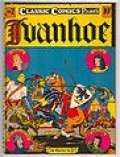 Cover of Classic comics cover of Ivanhoe