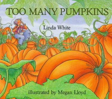 Too Many Pumpkins by Linda White Scholastic cover