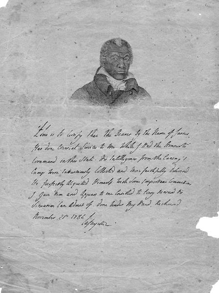 Facsimile of the certificate from Lafayette commending the service of a slave, James Armistead at Yorktown, who Lafayette used as a spy. Armistead took Lafayette as his surname when freed.