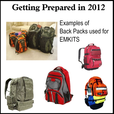 Examples of Back Packs for your 72 Hr. EMKITS