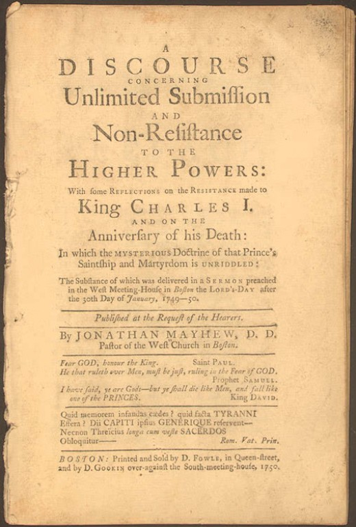 Discourse Concerning Unlimited Submission and Non-Resistance to the Higher Powers by Jonathan Mayhew