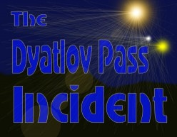 The Dyatlov Pass Incident : Mystery Files